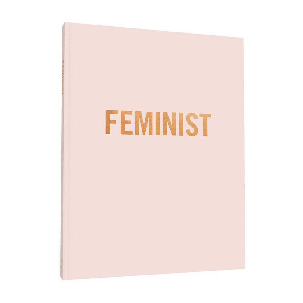 CHRONICLE Feminist Hardcover Book