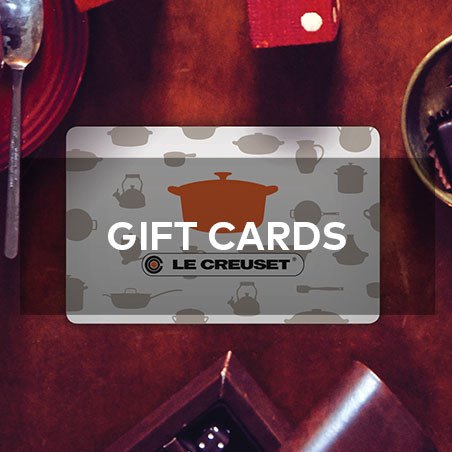 LE CREUSET Gift Cards