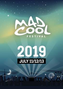 FESTICKET Mad Cool Festival – Madrid, Spain – July 11-13, 2019