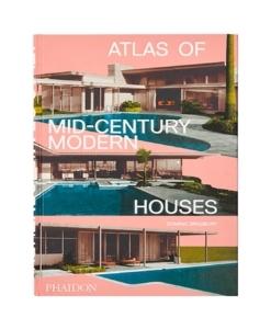 PHAIDON Atlas Of Mid-Century Modern Homes