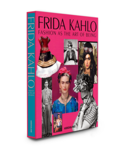 ASSOULINE Frida Kahlo: Fashion As The Art Of Being – Signed Copy